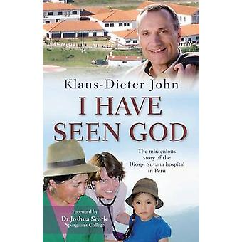 I Have Seen God - The Miraculous Story of the Diospi Suyana Hospital i