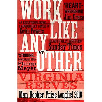 Work Like Any Other by Virginia Reeves - 9781471152238 Book