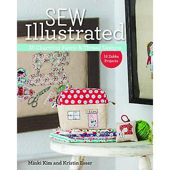 Sew Illustrated - 35 Charming Fabric & Thread Designs by Minki Kim - K