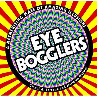 Eye Bogglers by Gianni A. Sarcone - 9781780970745 Book