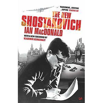 The New Shostakovich by Ian MacDonald - 9781845950644 Book
