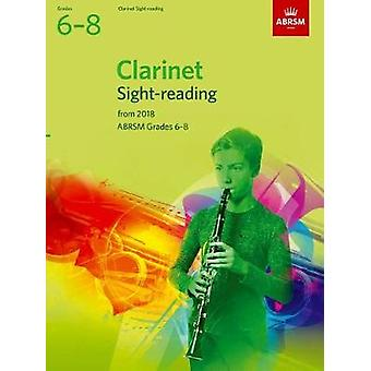 Clarinet Sight-Reading Tests - ABRSM Grades 6-8 - from 2018 by ABRSM -