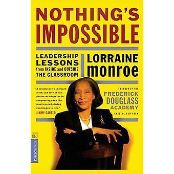 Ingenting är omöjligt - ledarskap lärdomar från insidan och utsidan av