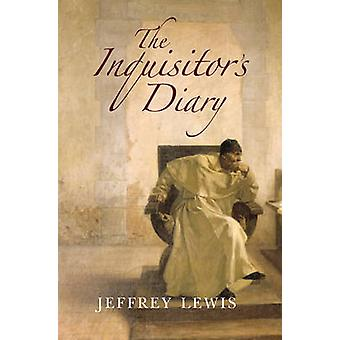 The Inquisitor's Diary by Jeffrey Lewis - 9781908323613 Book
