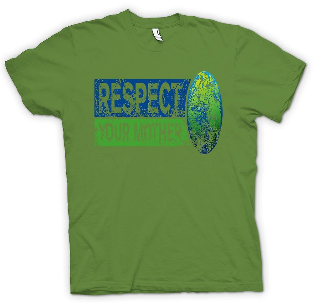 Mens T-shirt - Respect your Mother Earth - Funny