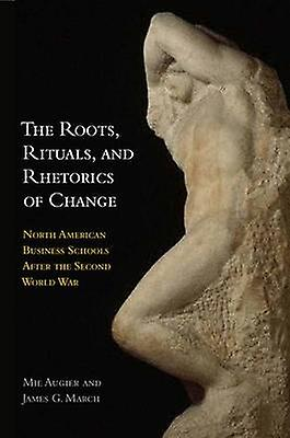 The Roots - Rituals and Rhetorics of Change - North American Affaires