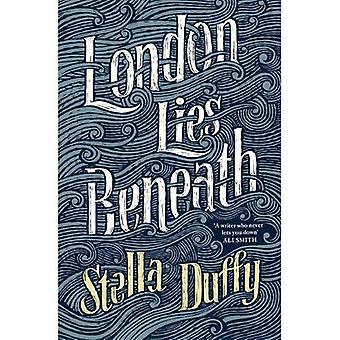London Lies Beneath