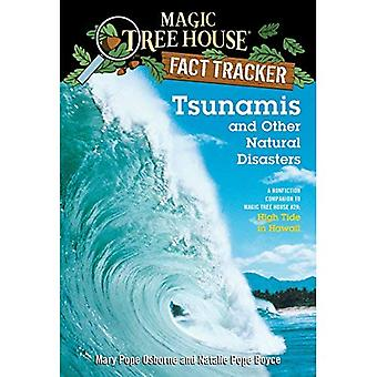 Tsunamis and Other Natural Disasters: A Nonfiction Companion to High Tide in Hawaii (Magic Tree House Research Guides)