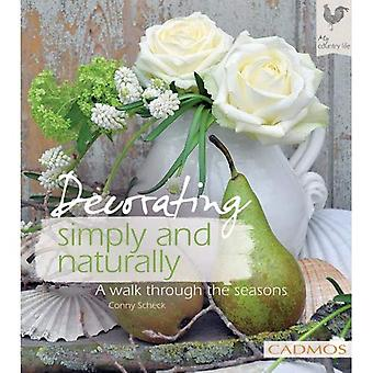 Decorating Simply and Naturally: A Walk Through the Seasons