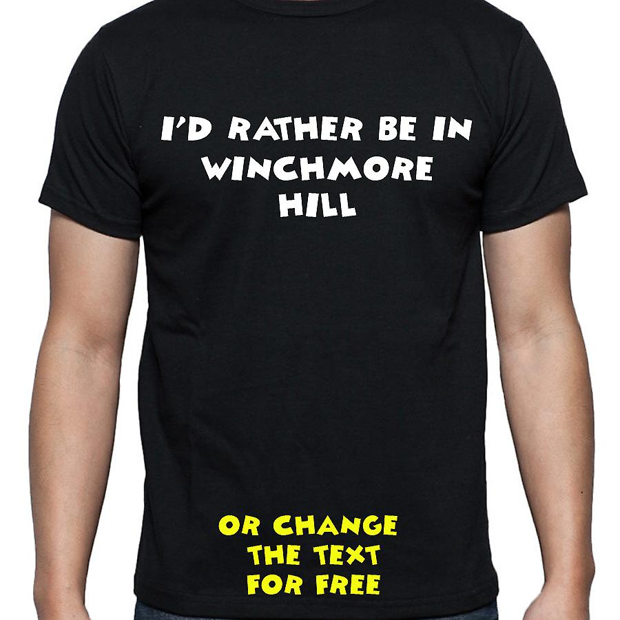 I'd Rather Be In Winchmore hill Black Hand Printed T shirt