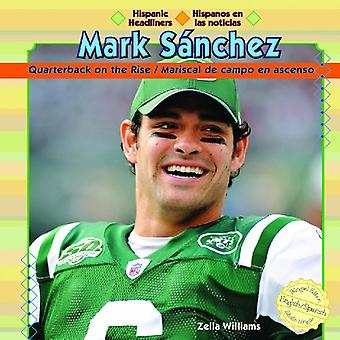 Mark Sanchez: Quarterback på uppgång