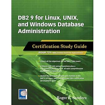 DB2 9 for Linux, UNIX, & Windows Database Administration Certification Study Guide