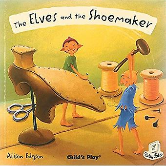 The Elves and the Shoemaker (Flip-up Fairy Tales) (Flip-up Fairy Tales)