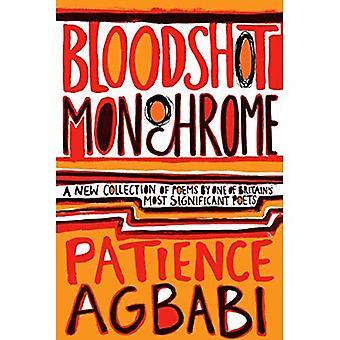 Bloodshot monokrom