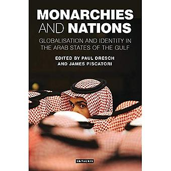 Monarchies and Nations: Globalisation and Identity in the Arab States of the Gulf