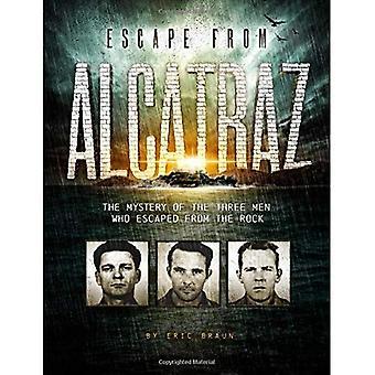 Flykten från Alcatraz: mysteriet med de tre männen som rymt från klippan (möter: berättande facklitteratur berättelser)