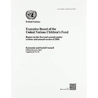 Raad van bestuur van het VN-Kinderfonds: verslag over de eerste en tweede regelmatige zittingen en de jaarlijkse zitting van 2016 (officiële records, 2016: aanvulling)
