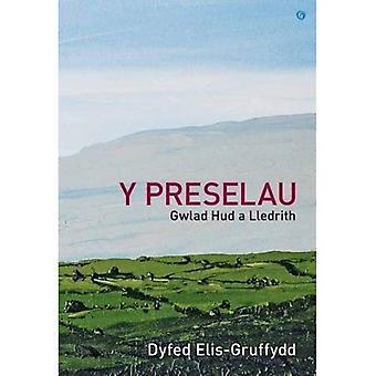 Preselau, Y - Gwlad Hud a� Lledrith