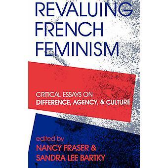 Revaluing French Feminism by Fraser & Nancy