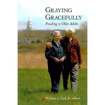 Vergrauung, anmutig, ältere Erwachsene von Carl & William J. predigen