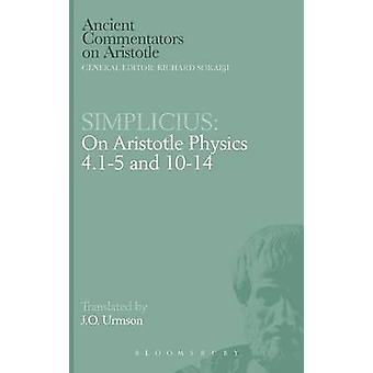 Simplicius On Aristotle Physics 4.15 and 1014 by Urmson & J.O.