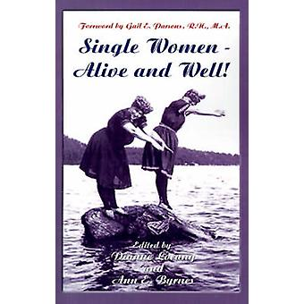 Single Women  Alive and Well by Lorang & Dianne