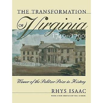 Transformation of Virginia 17401790 by Isaac & Rhys