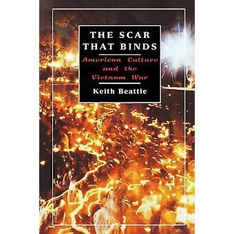 La cicatrice che unisce la cultura americana e la guerra del Vietnam da Keith & Beattie