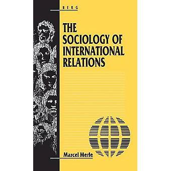 Sociologie van de internationale betrekkingen door Merle & Marcel