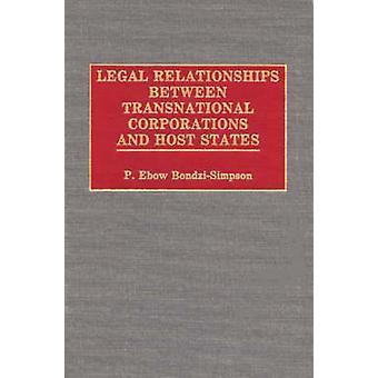 Relations juridiques entre les sociétés transnationales et les États d'accueil par BondziSimpson & P. Ebow