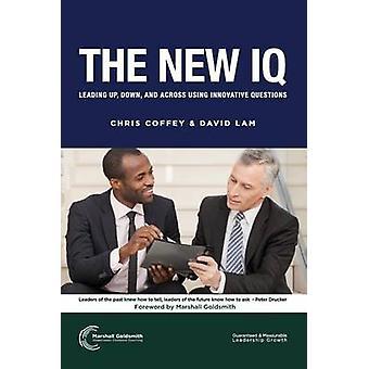 La nuova IQ che portano verso il basso e attraverso l'utilizzo Innovative domande di Coffey & Chris