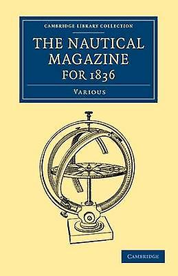 The Nautical Magazine for 1836 by Various