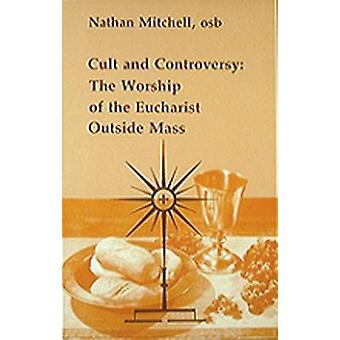 Cult and Controversy by Mitchell & Nathan D.
