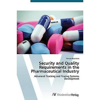 Säkerhets- och kvalitetskrav i läkemedelsindustrin av Brynzova Xeniya