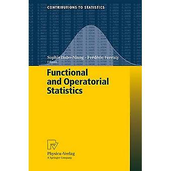 Functional and Operatorial Statistics by DaboNiang & Sophie