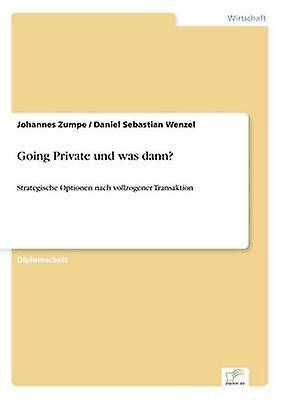 Going Private und was dann by Zumpe & Johannes
