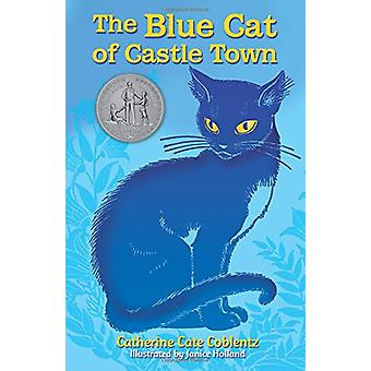 Blue Cat of Castle Town by Catherine Coblentz - 9780486815275 Book