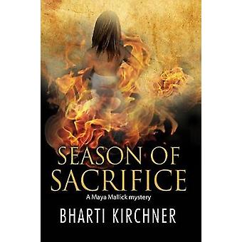 Season of Sacrifice - First in a New Seattle-Based Mystery Series by B