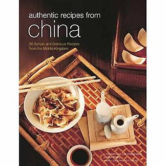 Authentic Recipes from China - 80 Simple and Delicious Recipes from th