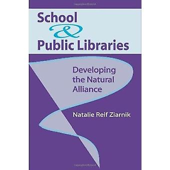 School and Public Libraries - Developing the Natural Alliance by Natal