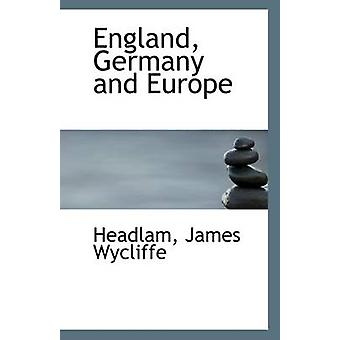 England - Germany and Europe by Headlam James Wycliffe - 978111093998