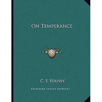 On Temperance by C F Volney - 9781163063132 Book