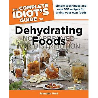 The Complete Idiot's Guide to Dehydrating Foods by Jeanette Hurt - 97
