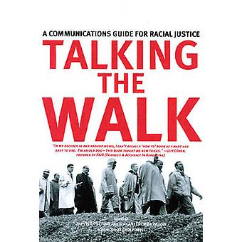 Talking the Walk - A Communications Guide for Racial Justice by Hunter
