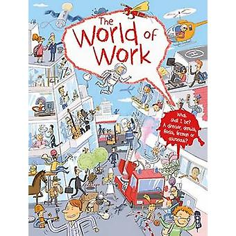 The World of Work by Silvie Sanza - Milan Stary - 9781911242864 Book