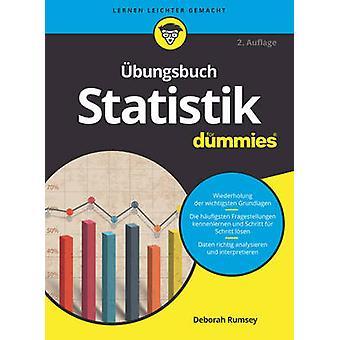 Ubungsbuch Statistik Fur Dummies by Deborah J. Rumsey - 9783527711550