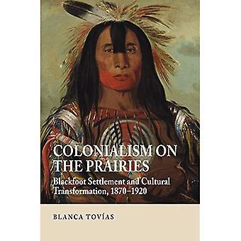 Kolonialismus in den Prärien