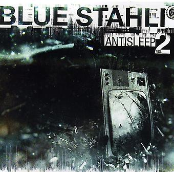 Blå Stahli - Blue Stahli: Vol. 2-Antisleep [CD] USA import