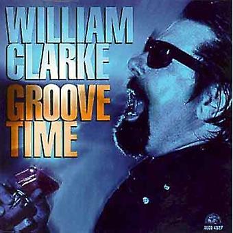 William Clarke - Groove tid [CD] USA import