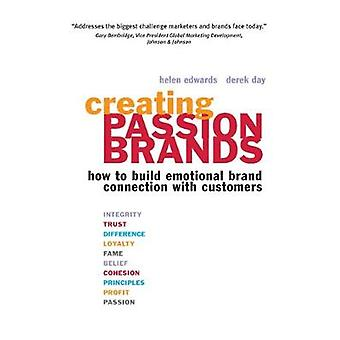 Creating Passion Brands by Helen Edwards & Derek Day